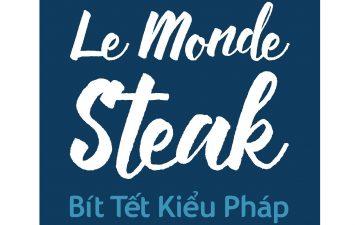 LE MONDE STEAK (COMING SOON)