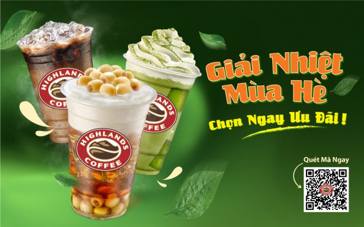 HIGHLANDS COFFEE – COOL SUMMER, CHOOSE OFFERS NOW